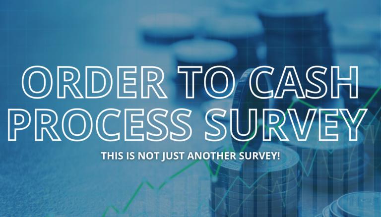 Order to Cash Process Survey